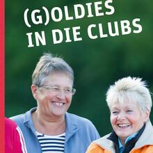 """Neue Mitglieder für Vereine gewinnen mit dem Programm """"(G)oldies in die Clubs"""". Foto: LSB Bremen"""